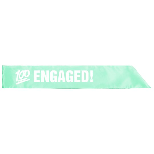 100% Engaged Sash