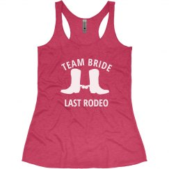 Team Bride Last Rodeo