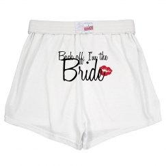 Back Off Bride Shorts