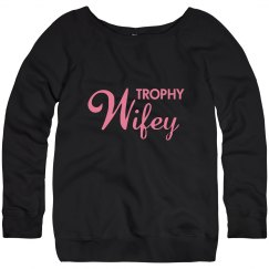 Trophy Wifey
