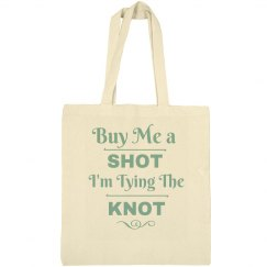 Buy Me a Shot Tote