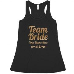 Custom Gold Team Bride Scroll