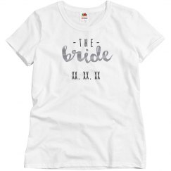 Bride Gang Metallic Custom Date