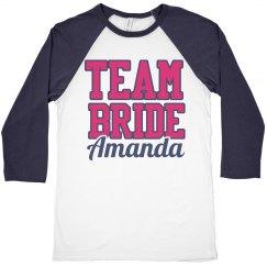 Custom Team Bride