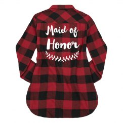 Maid of Honor Flannel