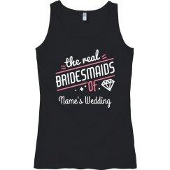 Custom The Real Bridesmaids Trendy Tank