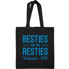 Besties For The Resties Bridesmaid Tote