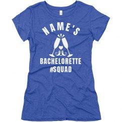 Bachelorette #Squad