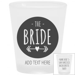 Bride's San Francisco Bachelorette Shot Glass