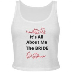 Its All About Me the Bride