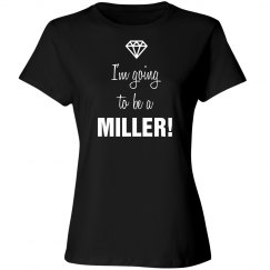 Going To Be A Miller