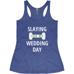 Slay For The Big Day Fitness