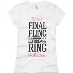 Custom Final Fling Before the Ring Tee