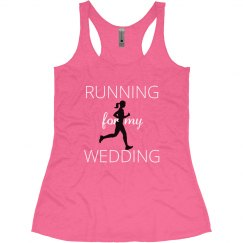 Running for my Wedding