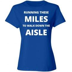 Running to Walk the Aisle