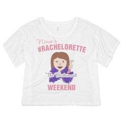 #Rachelorette Bridesmaid