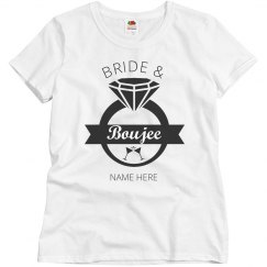 Custom Bride and Boujee Tee