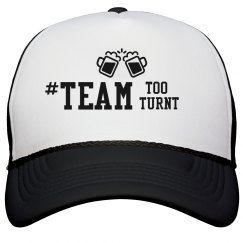 #TeamTooTurnt-Hat