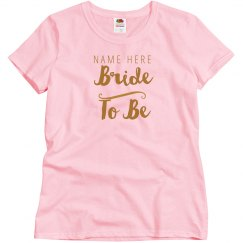 Custom Simple Bride To Be
