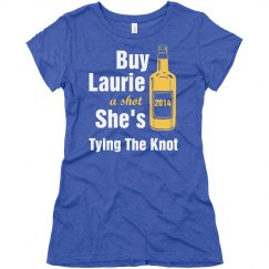 Buy Laurie A Shot