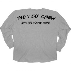 The Bride's I Do Crew Custom