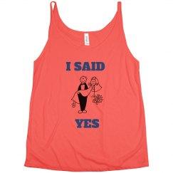 I Said Yes Tank Top