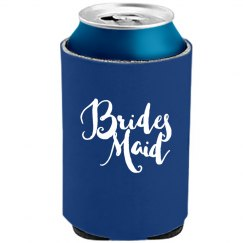 Hand Lettered Bridesmaid Koozie