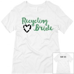 Custom Name Recycling Bride Tee