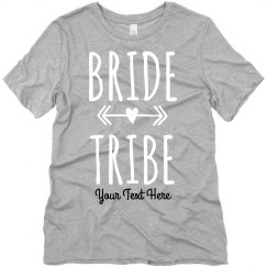 Add Your Text Bride Tribe