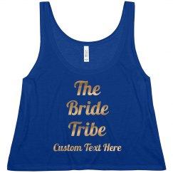 Custom Gold Script Bride Tribe