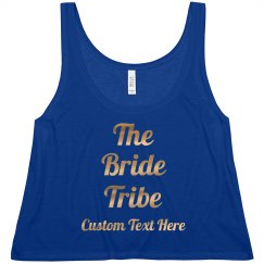 Custom Gold Script Bride Tribe