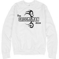 The Groomsman Sweatshirt