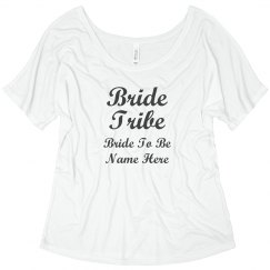 Bride Tribe Custom Tee