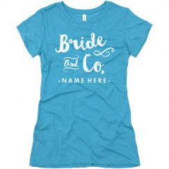 Custom Name Bride & Co