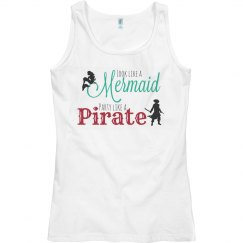 Look like a mermaid. Party like a pirate