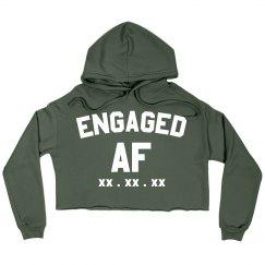 Engaged AF Custom Sweatshirt Crop