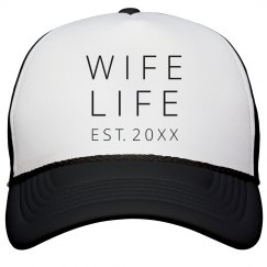 Wife Life Custom Wedding Year