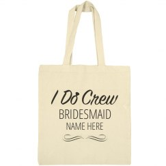 Bridemaid I Do Crew