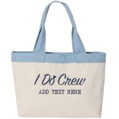 Custom I Do Crew Gift