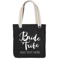 Custom Text Bride Tribe