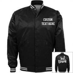 Just Drunk Funny Bachelorette Matching Custom Bomber