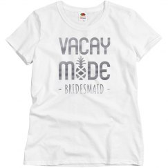 Vacay Mode Bridesmaid Bachelorette