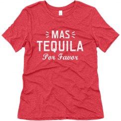 Mas Tequila Por Favor