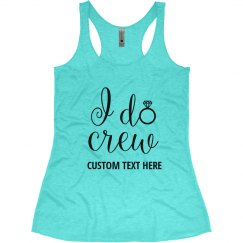 I Do Crew Diamond Ring, bachelorette tank top