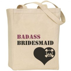 Badass Bridesmaid Tote