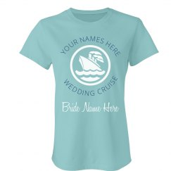 Custom Wedding Cruise Tee