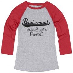 Bridemaid Homerun