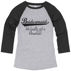 Bridemaid Homerun