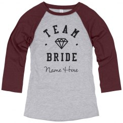 Custom Name Team Bride Bachelorette