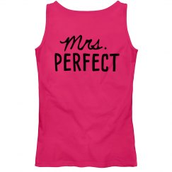 Mrs. Perfect T-shirt